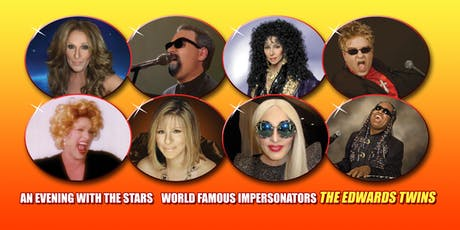 An Evening with Cher, Frankie Valli,Bette Midler & Streisand The Edwards Twins Las Vegas Impersonators 8/11 8PM boletos