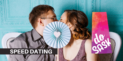 Speed Dating for 24 & Up - Do Sask