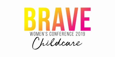 BRAVE 2019 Childcare