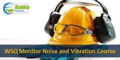 WSQ Monitor Noise and Vibration Course tickets