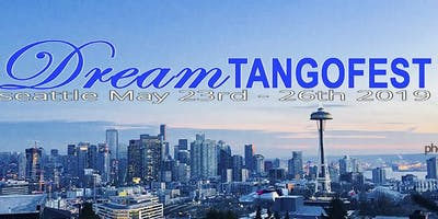 Dream Tango Festival - Seattle 2019
