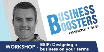 Workshop - ESIP: Designing a business on your terms