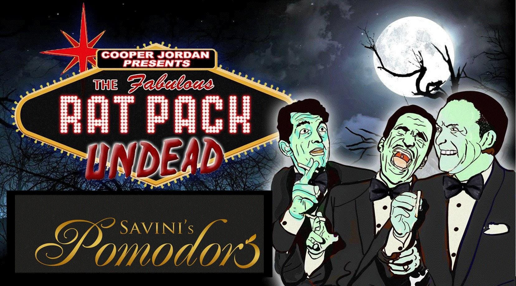 THE RAT PACK UNDEAD - Direct from NYC comes t