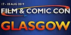 Film & Comic Con Glasgow 2019