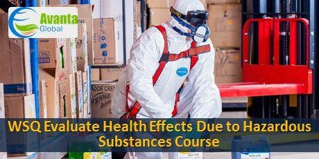 WSQ Evaluate Health Effects Due to Hazardous Substances Course tickets