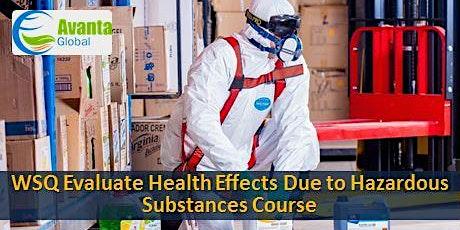 WSQ Evaluate Health Effects Due to Hazardous Substances Course tickets