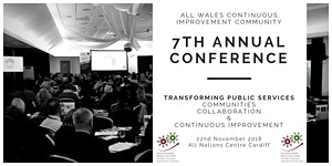7th Annual All Wales Continuous Improvement Community...