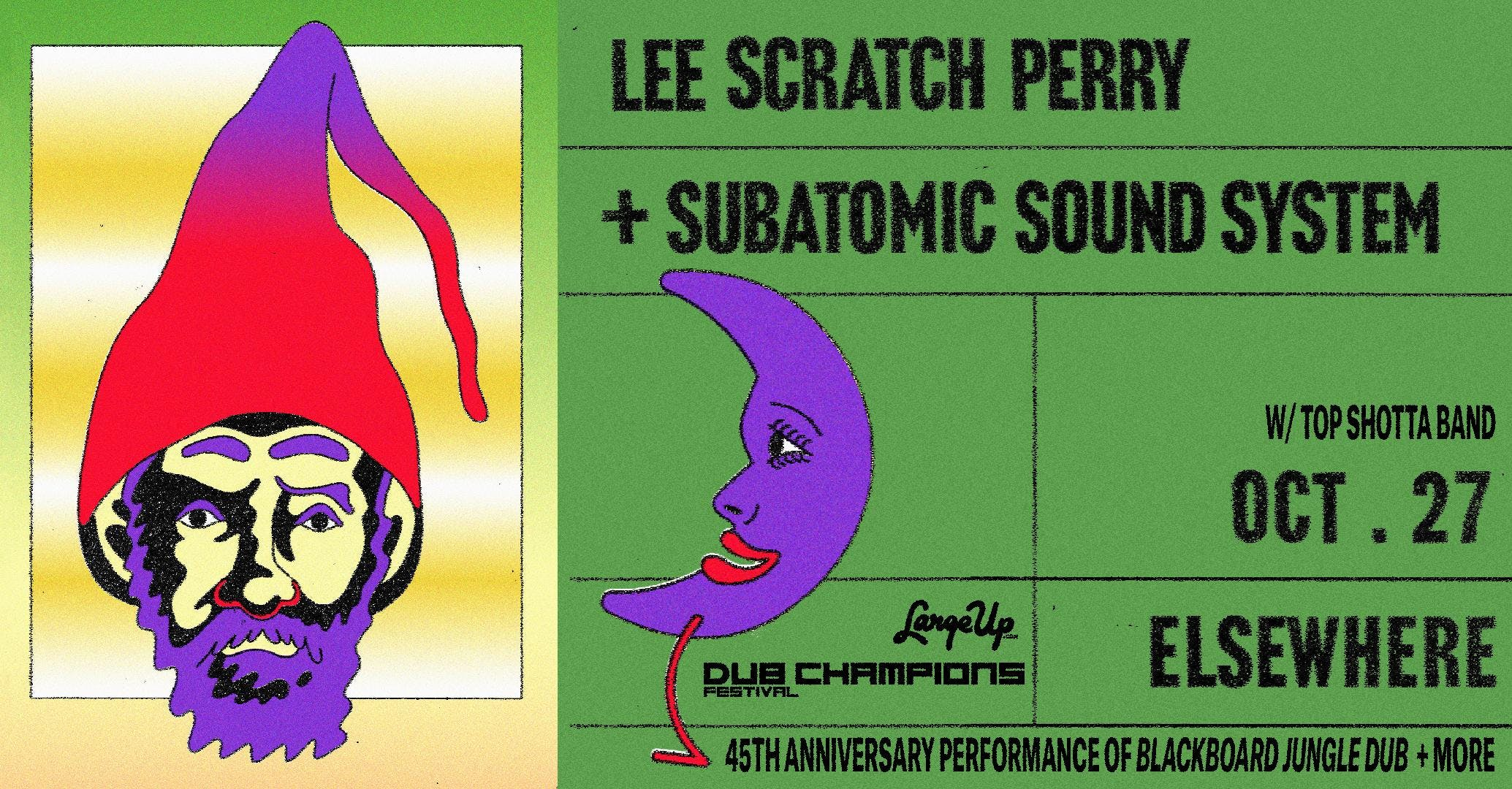 Lee Scratch Perry + Subatomic Sound System: 45th Anniversary Performance of 'Blackboard Jungle Dub' & More