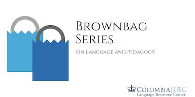 Brownbag Series:  Multiliteracies in Foreign Language Pedagogy
