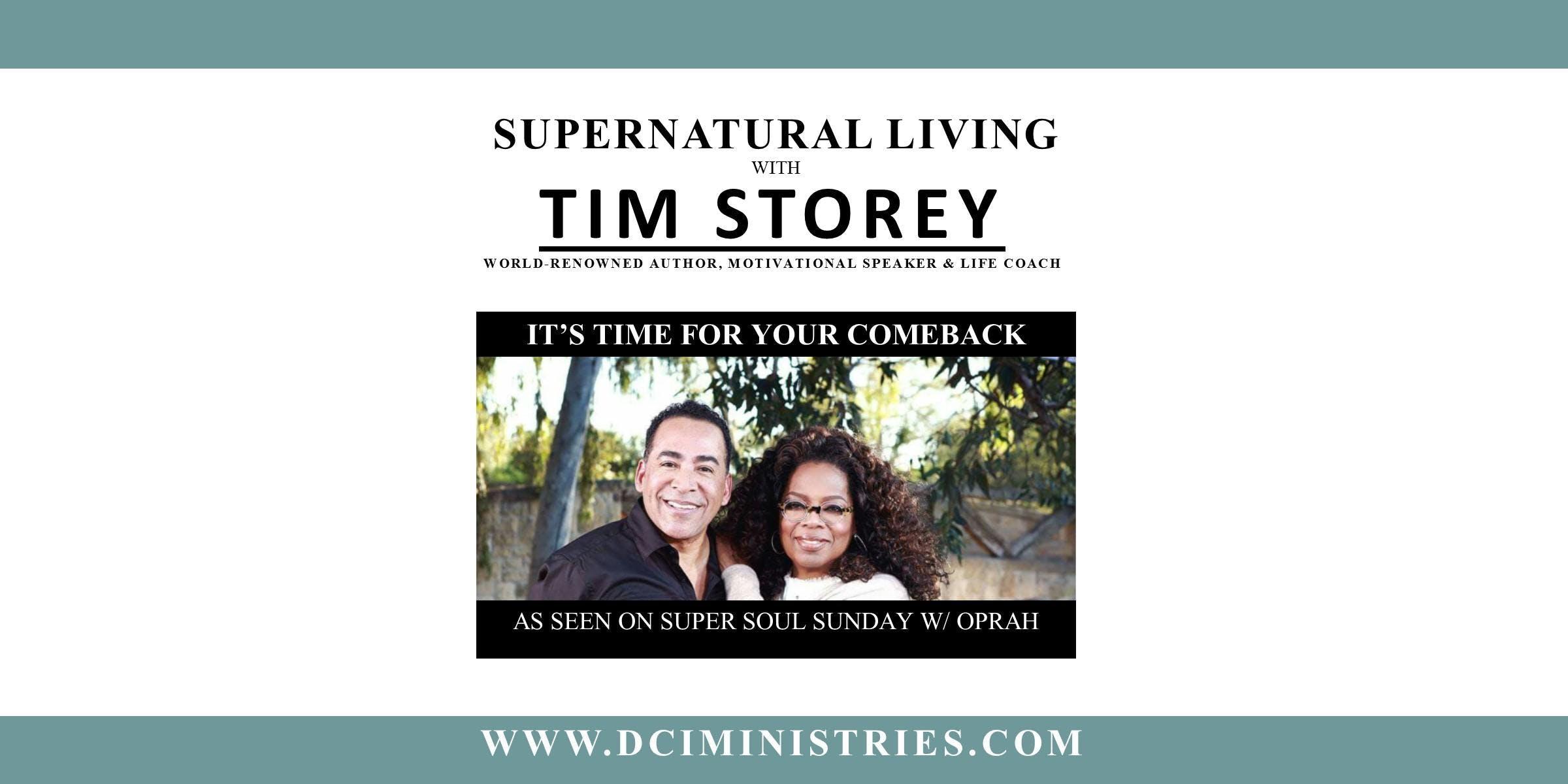DCI Presents: TIM STOREY - Supernatural Success Friday Night Event
