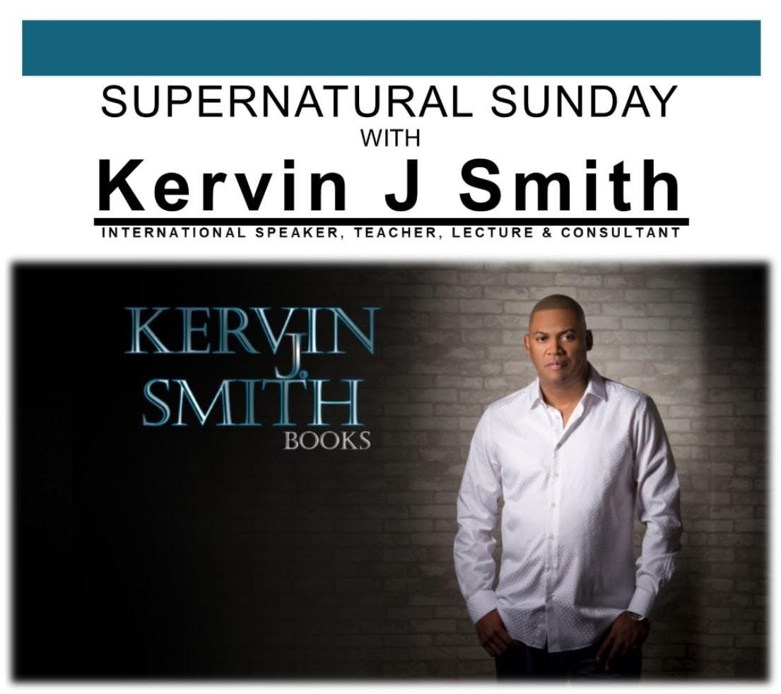 DCI Presents: Supernatural Sunday 2 Events with Kervin J Smith