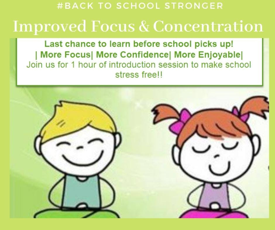 Improved Focus and Concentration in Children