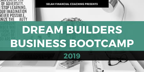 2019 Dream Builders Business Bootcamp tickets