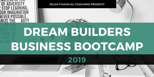2019 Dream Builders Business Bootcamp