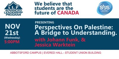 ALP Advanced Leadership Program Presents Perspectives on Palestine with Johann Funk & Jessica Warkantin