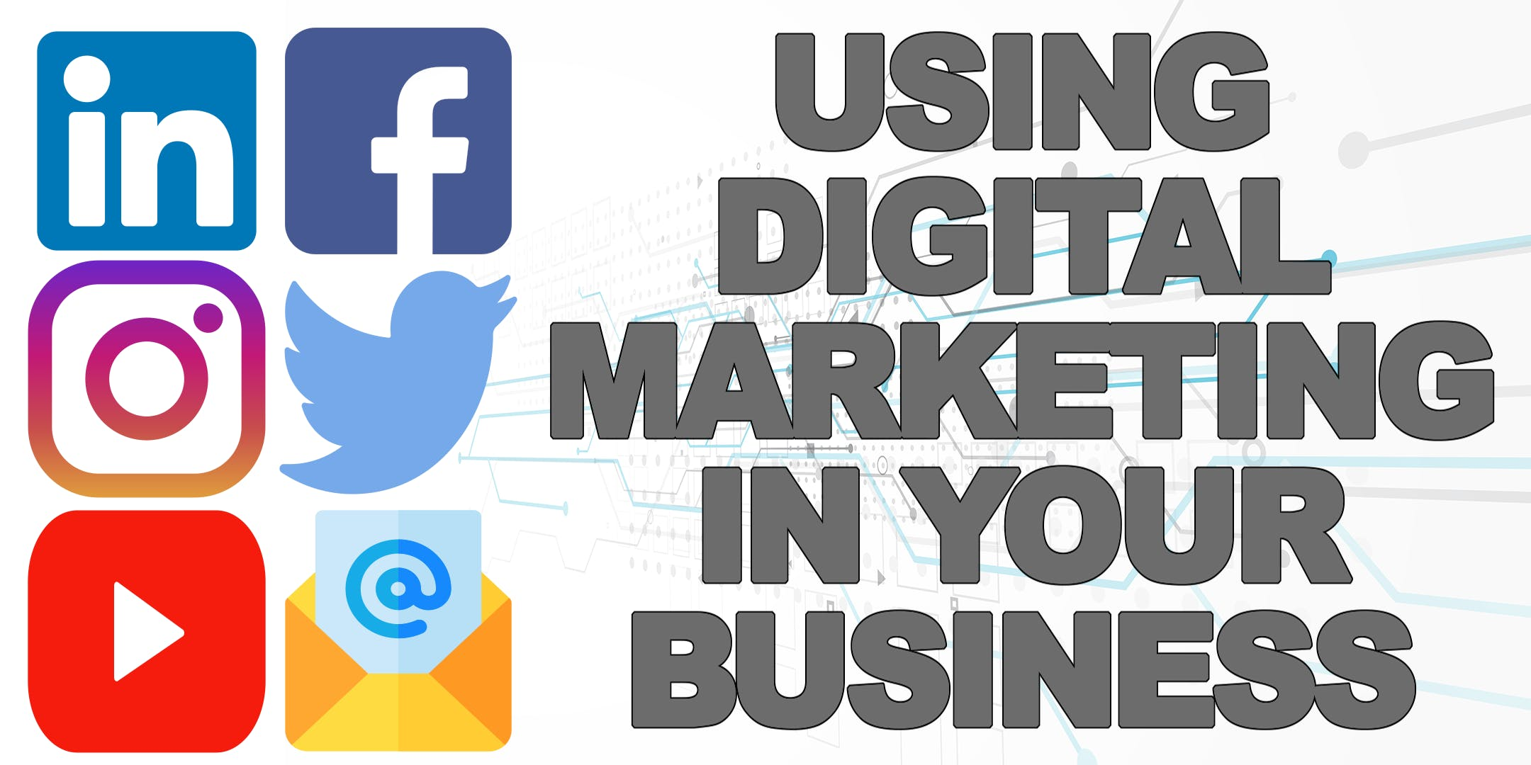 Using Digital Marketing In Your Business - Athlone
