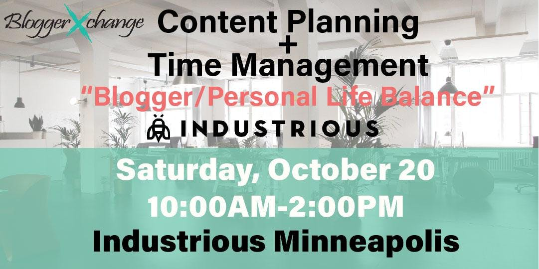 Minneapolis Content Planning + Time Managemen