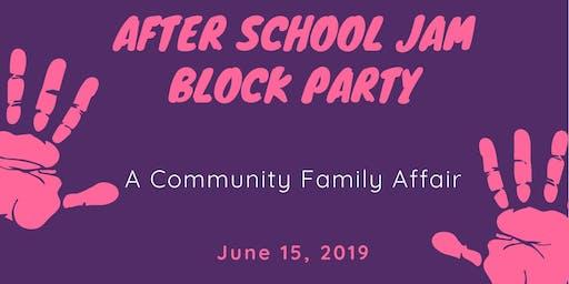 After School Jam Block Party