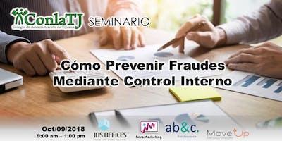 Cómo Prevenir Fraudes Mediante Control Interno