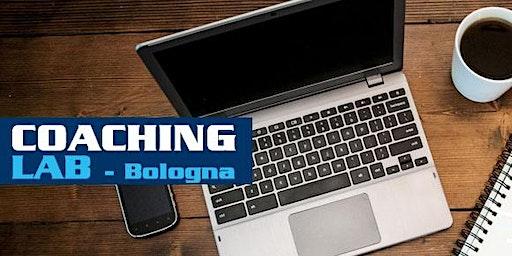 COACHING LAB Bologna - Laboratorio di pratica di Coaching