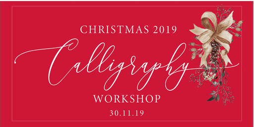 Christmas 2019 Calligraphy workshop in Manchester