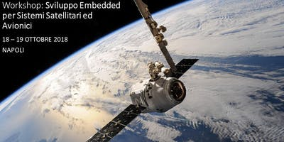 Workshop: Sviluppo Embedded per Sistemi Satellitari e Avionici