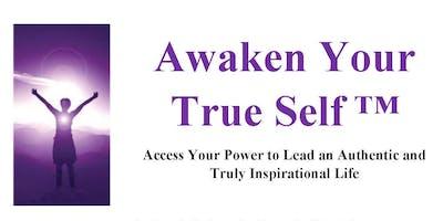Awaken Your True Self™