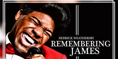 ""\""""Remembering James"""" NYE Show Featuring Dedrick Weathersby """"The Entertainer""""""400|200|?|en|2|bb4b68944e5484199b892da33b540603|False|UNLIKELY|0.37620416283607483