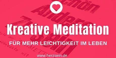 Kreative Meditation - für mehr Leichtigkeit im Leben! Tickets