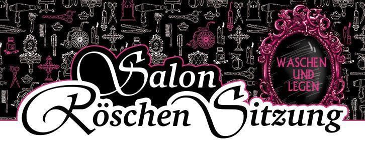 RÖSCHEN SITZUNG 2019 / Salon Röschen Sitzung - Waschen und Legen!