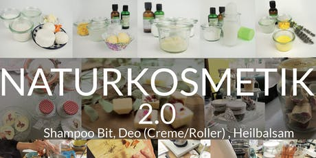 Naturkosmetik Workshop 2.0 (Shampoo Bar, Deo, Balsam) / gesund & sauber Tickets