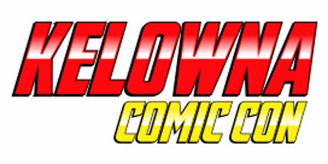 2019 Kelowna Comic Con tickets