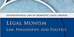 Book Launch: Paul Gragl – Legal Monism: Law,...