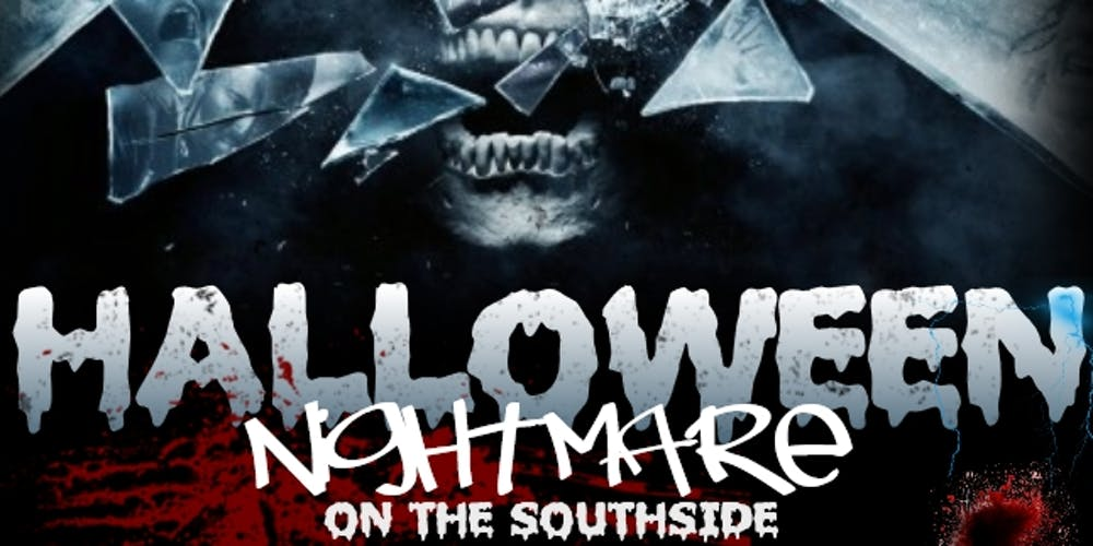 Halloween Nightmare on the Southside
