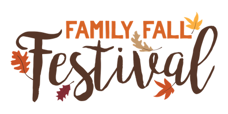 FAMILY FALL FESTIVAL (PARTICIPANT REGISTRATION) tickets