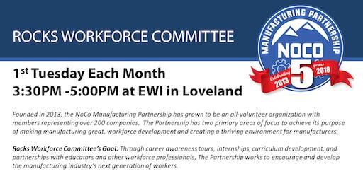 NoCo Mfg Partnership - Rocks Workforce Monthly Committee Meeting