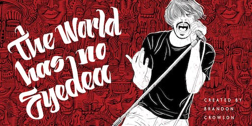 The World Has No Eyedea Birthday Screening with Special Guests
