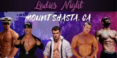 Mount Shasta, CA. Magic Mike Show Live. Gold Room Saloon