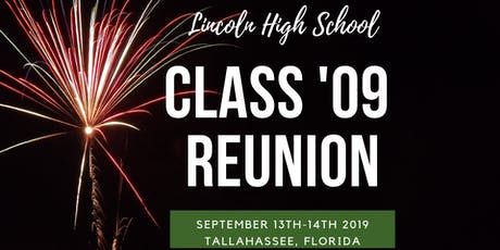 LINCOLN HIGH CLASS '09 REUNION tickets