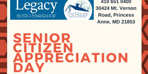 Senior Citizen Appreciation Days - Every Wednesday @ Legacy Bistro