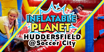 Inflatable Planet Huddersfield Party @ Soccer City (10 Attendees min.)