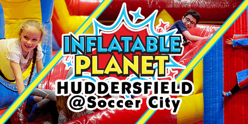 Inflatable Planet Huddersfield Party @ Soccer City (12 Attendees min)
