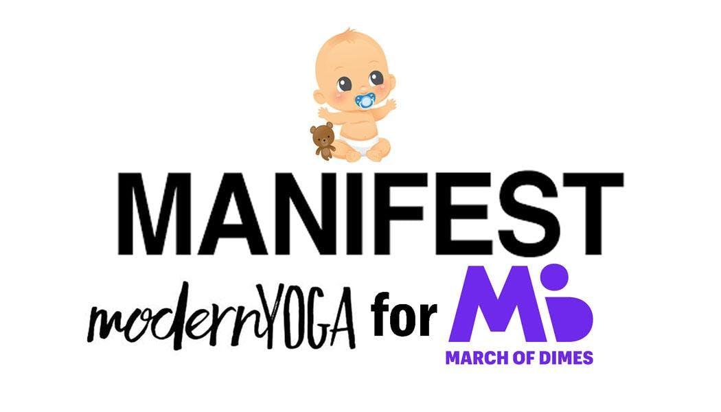 Manifest: Modern Yoga for March of Dimes