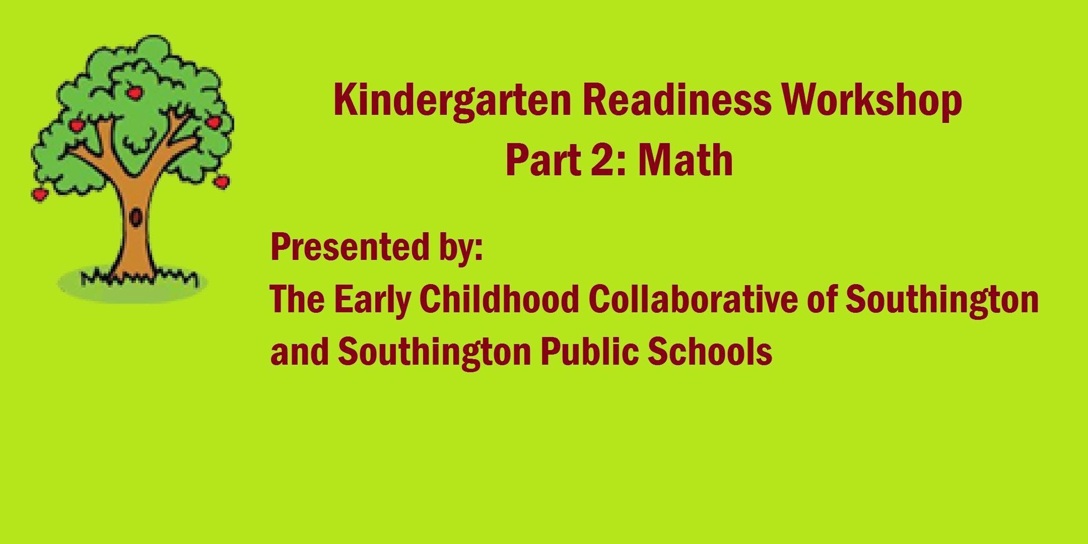 Kindergarten Readiness Workshop 2018 - Math/N