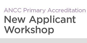 ANCC Primary Accreditation New Applicant Workshop -...
