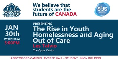 ALP Advanced Leadership Program Presents The Rise in Youth Homelessness and Aging Out of Care with Les Talvio, The Cyrus Centre