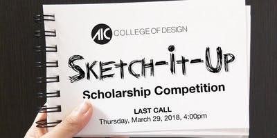Sketch-it-Up Scholarship Competition November 8, 2018