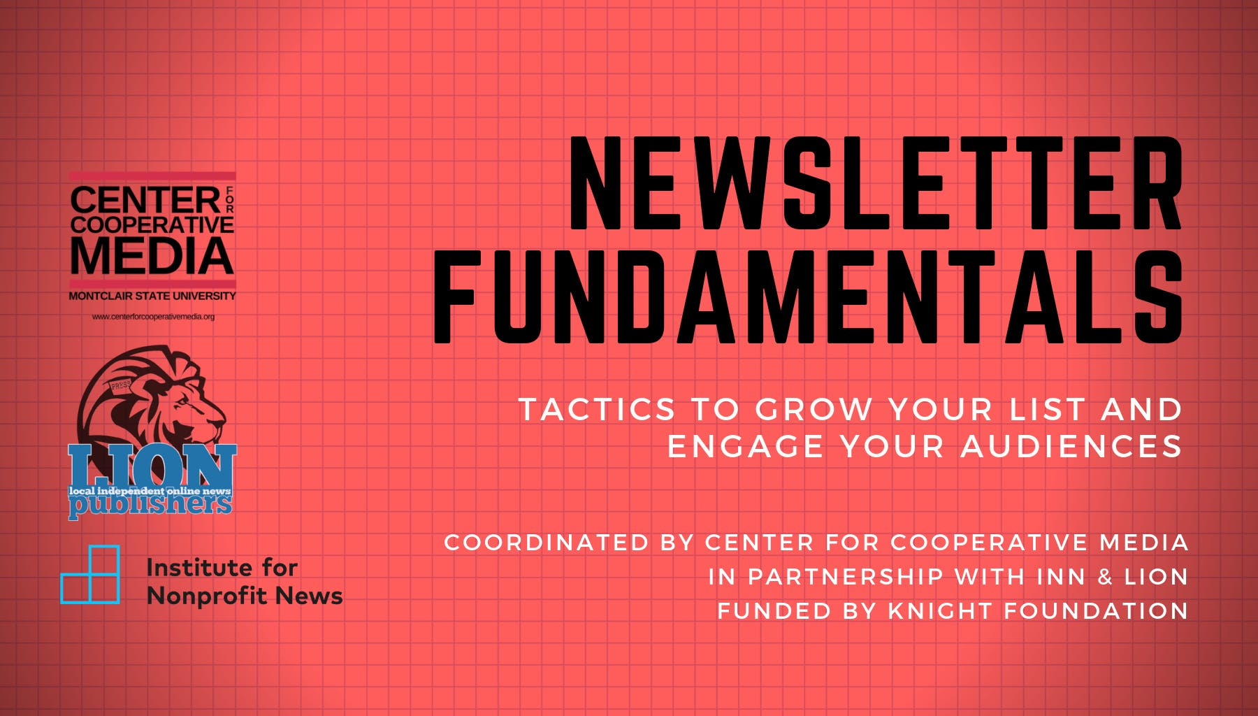 Newsletter Fundamentals: Tactics to grow your list + engage your audiences