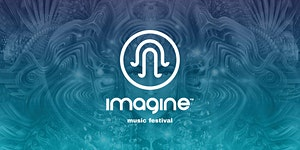 Imagine Festival 2019 - Some Imagine tickets still...