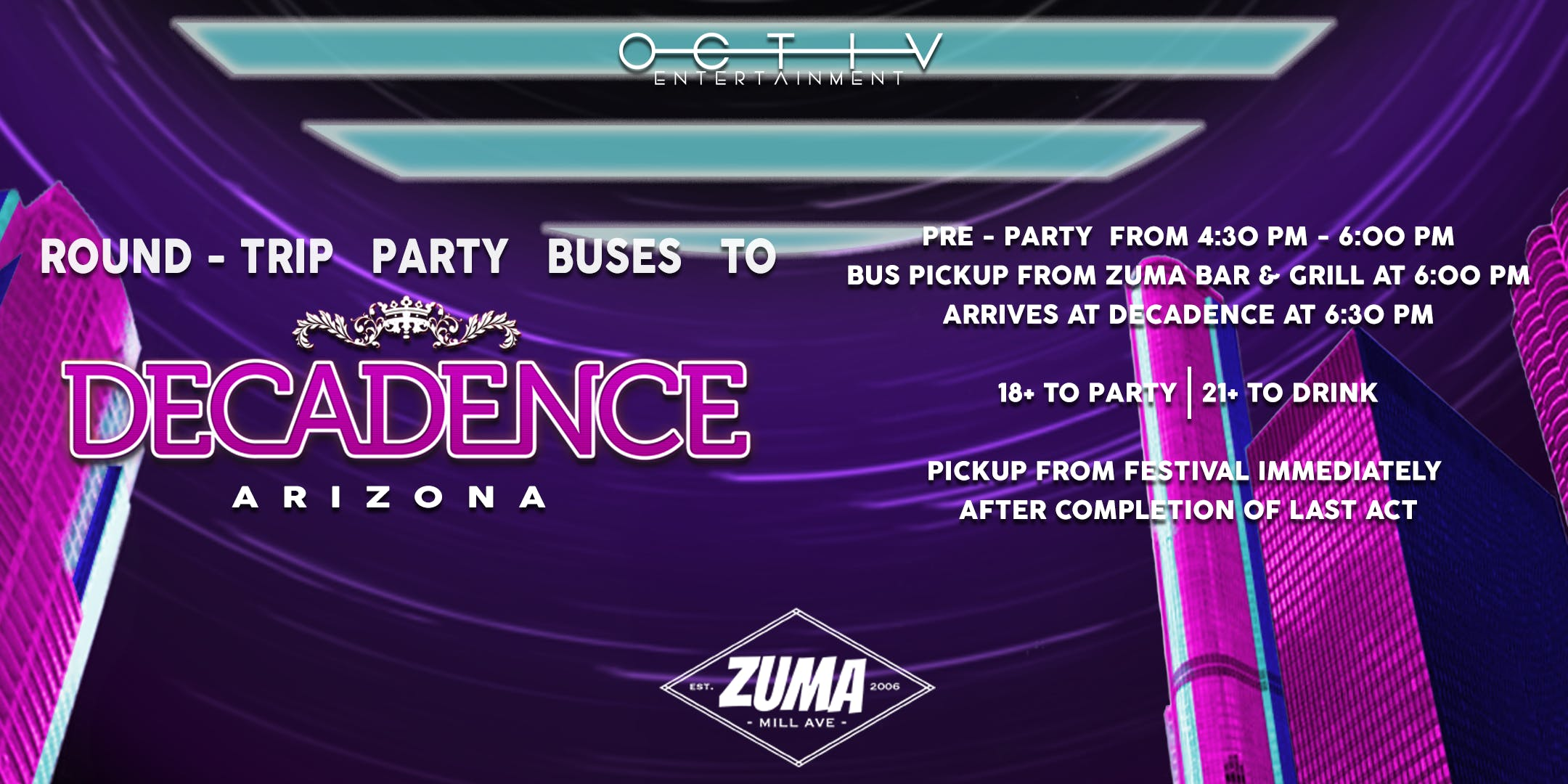 Decadence Arizona 2018 - Party Buses OCTIV